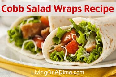 Cobb Salad Wraps And Strawberry Dessert