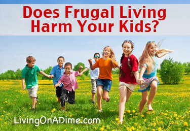 Does Frugal Living Harm or Deprive Your Kids?