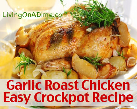 Easy Garlic Roasted Chicken Crockpot Meal
