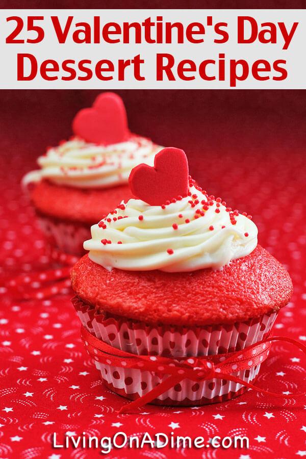 25 valentine 39 s day dessert recipes for Valentine s day desserts for a crowd
