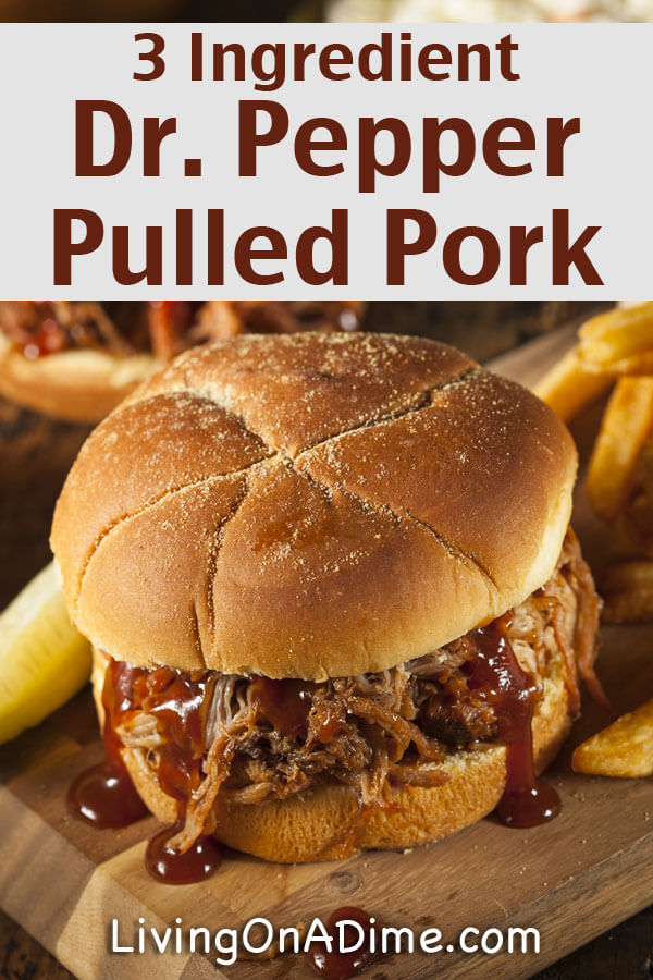 Easy 3 Ingredient Dr. Pepper Pulled Pork Recipe - Easy 3 Ingredient ...