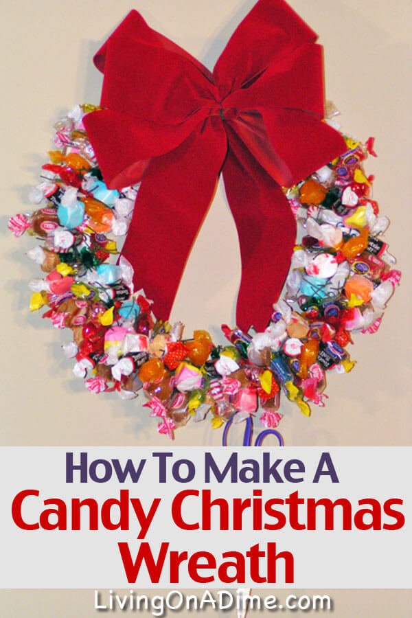 Here is your free copy of the how to make a candy christmas wreath