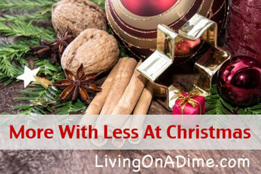 How To Have More With Less At Chistmas